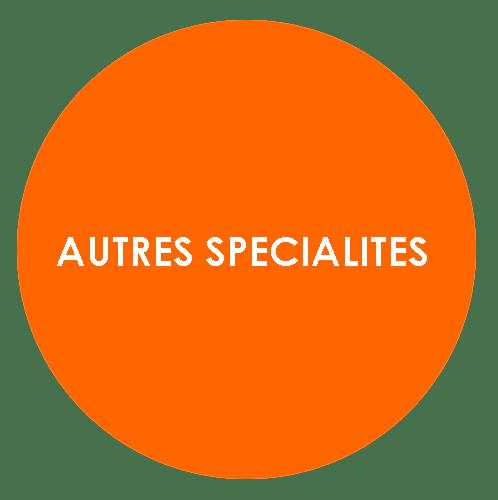 Autres spécialités